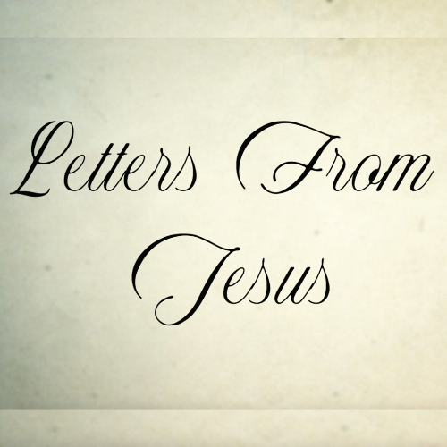 Letters From Jesus